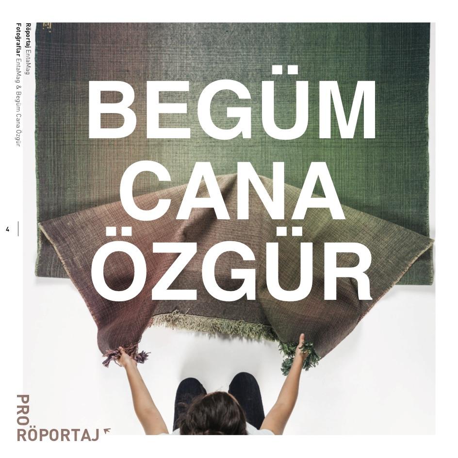 news-ENTAMAG_BEGUMCANAOZGUR2